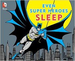 Even Superheroes Sleep